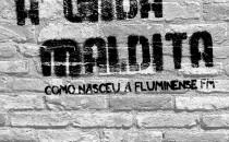 Capa do livro 'A Onda Maldita – como nasceu a Fluminense FM'