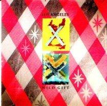 X no disco Los Angeles / Wild Gift